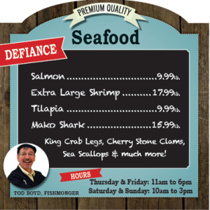 Weekly Fishmonger Specials in Defiance, OH